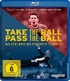 Take the Ball Pass the Ball (Blu-ray)
