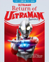 The Return of Ultraman (Blu-ray)
