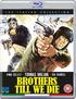 Brothers Till We Die (Blu-ray)