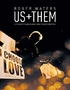 Roger Waters: Us + Them (Blu-ray)