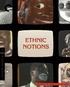 Ethnic Notions (Blu-ray Movie)