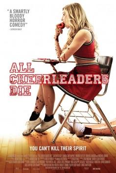 All the Cheerleaders Die (2013)